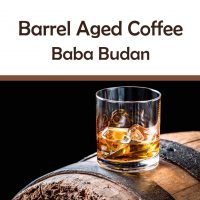 "Barrel Aged Coffee ""Indien"""